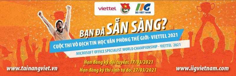 Phát động Cuộc thi Vô địch Tin học văn phòng thế giới - Viettel 2021: Chinh phục công nghệ, thoả niềm đam mê!